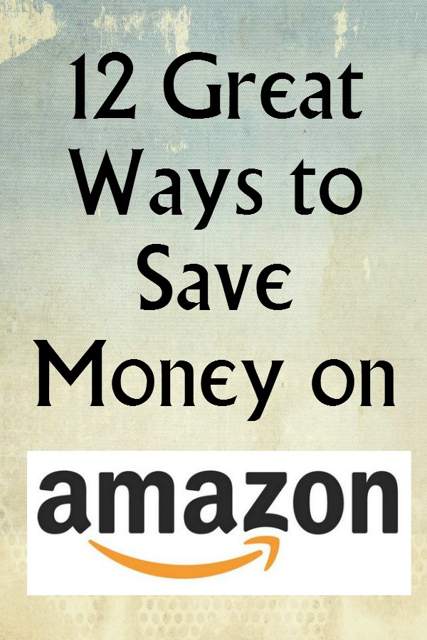12 Great Ways to Save Money on Amazon